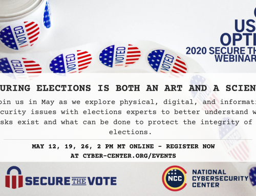 National Cybersecurity Center's Secure the Vote Launches 2020 Webinar Series: Give Us the Options